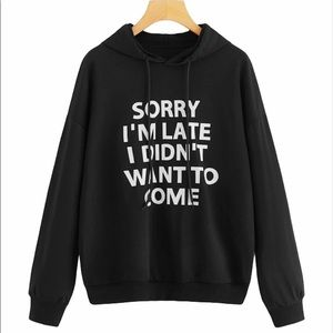 Shein Curve | Sorry I'm Late Graphic Hoodie